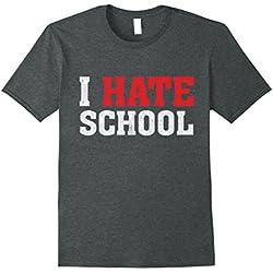 Mens I Hate School Rebellious Teen Anti School Tests Exams Gift Small Dark Heather
