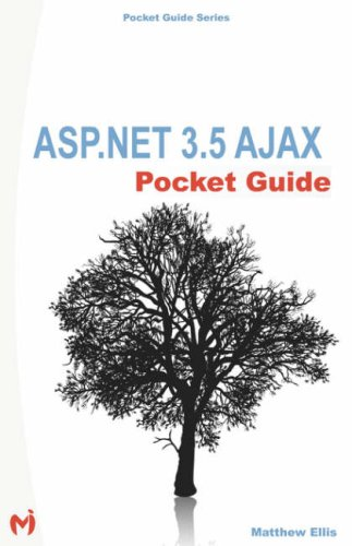 ASP.NET 3.5 AJAX Pocket Guide by Magma Interactive,LLC