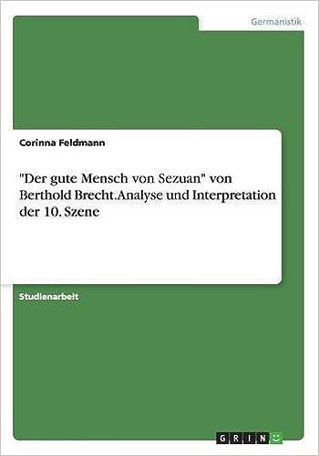 Der Gute Mensch Von Sezuan Von Berthold Brecht Analyse Und
