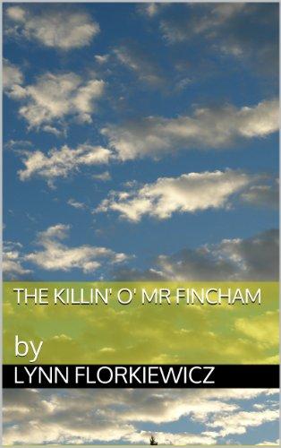 book cover of The Killin\' O\' Mr Fincham