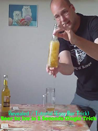 2 Instructional Magic Trick - Beer to Ice in 2 Seconds Magic Trick - Revealed/Tutorial (Easy Bar Trick)