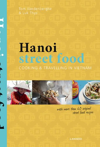 Hanoi Street Food by Tom Vandenberghe