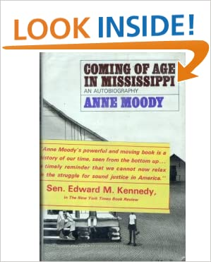 a review of anne moodys coming of age in mississippi Free essay: analysis of anne moody's coming of age in mississippi anne  moody's coming of age in mississippi is a narrated autobiography depicting what  it.