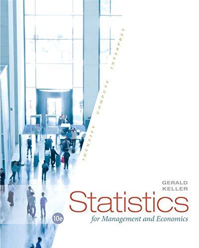Statistics for Management and Economics (Keller Statistics For Management And Economics 10th Edition)