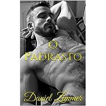 O Padrasto (Entre Homens Livro 1) (Portuguese Edition)
