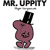 Mr. Uppity (Mr. Men and Little Miss Book 11)