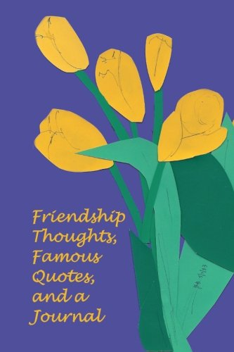 Friendship Thoughts, Famous Quotes, and a Journal PDF