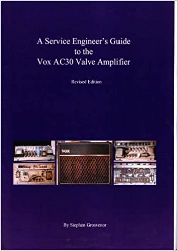 A service engineers guide to the vox ac30 valve amplifier stephen a service engineers guide to the vox ac30 valve amplifier stephen grosvenor 9780955216718 amazon books fandeluxe Choice Image