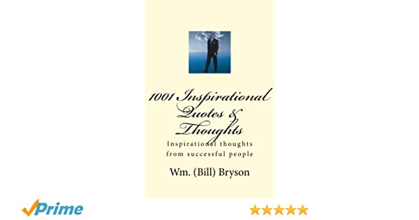 1001 Inspirational Quotes Thoughts Inspirational Thoughts From