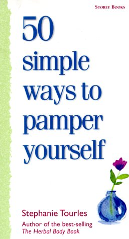 50 Simple Ways to Pamper Yourself