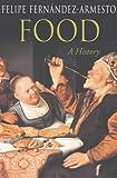 Food: A History