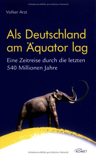 als-deutschland-am-quator-lag-eine-zeitreise-durch-die-letzten-540-millionen-jahre
