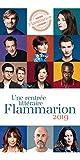 Rentrée littéraire Flammarion 2019 (French Edition)
