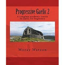 Progressive Gaelic 2