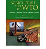 img - for [(Agriculture and the WTO: Creating a Trading System for Development )] [Author: Merlinda Ingco] [Apr-2004] book / textbook / text book