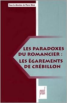 Les paradoxes du romancier :Les Égarements de Crébillon