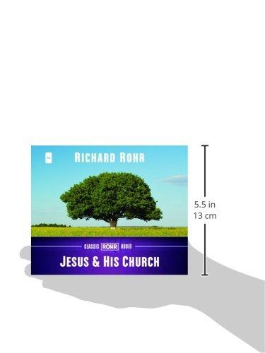Jesus and His Church (Classic Rohr Audio)