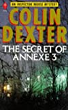 The Secret of Annexe 3: An Inspector Morse Mystery