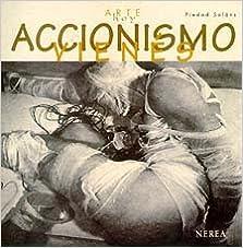ACCIONISMO VIENES - ARTE HOY