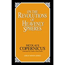 On the Revolutions of Heavenly Spheres (Great Minds)