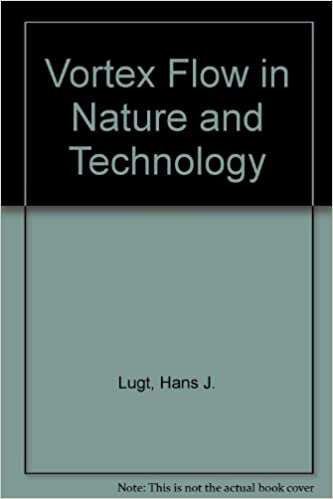 Vortex Flow In Nature And Technology Hans J Lugt 9780894649165