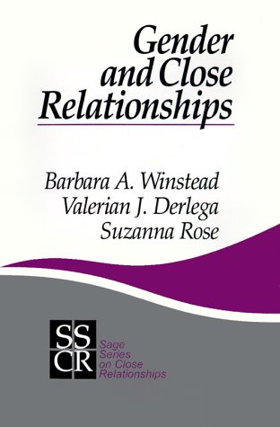 Gender and Close Relationships (SAGE Series on Close Relationships)