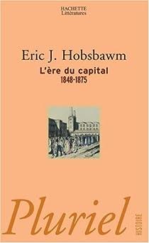L'ére du capital par Hobsbawm
