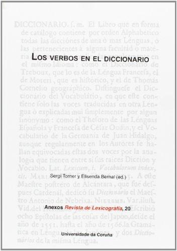 Descargar Libro Los Verbos En El Diccionario Elisenda, Y Otros Bernal Gallén