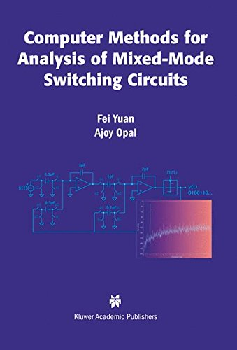 Computer Methods for Analysis of Mixed-Mode Switching Circuits (Kluwer International Series in Engineering & Computer ()