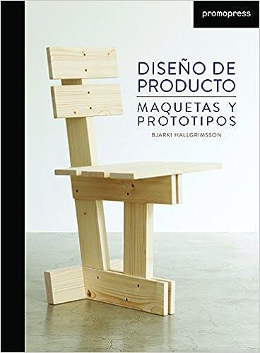 Diseño de producto : maquetas y prototipos: Bjarki ...