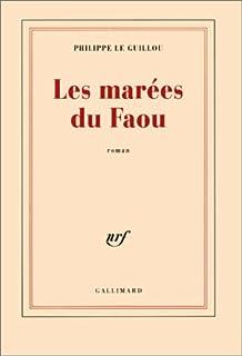 Les marées du Faou : roman, Le Guillou, Philippe