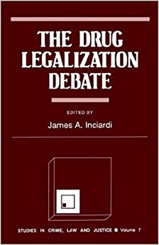 Book The Drug Legalization Debate (Studies in Crime, Law, and Justice)