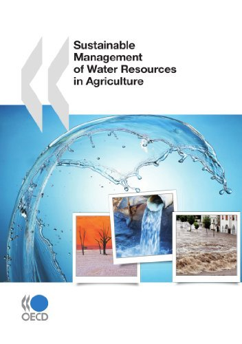 [Sustainable Management of Water Resources in Agriculture] [Author: Organisation for Economic Co-operation and Development, OECD] [March, 2010]