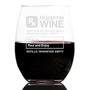 Prescription 21 oz Stemless Wine Glass, Best Christmas Gifts For Women - Unique Birthday Gift For Her - Humorous Xmas Present Idea For a Mom, Wife, Girlfriend, Sister, Friend, Coworker or Daughter