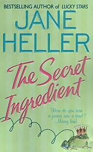 The Secret Ingredient: A Novel