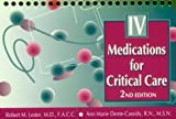 Intravenous Medications for Critical Care