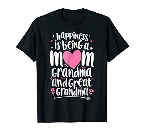 Happiness Is Being A Mom Great Grandma T shirt Women Mother