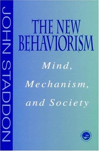 New Behaviorism: Mind, Mechanism and Society