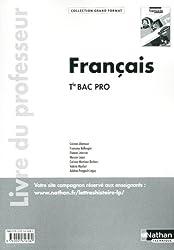 Français Tle Bac Pro : Livre du professeur