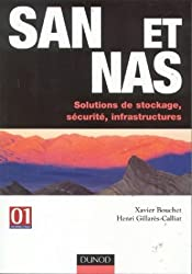 SAN et NAS : Les infrastructures des réseaux de stockage