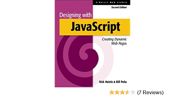 Designing with JavaScript: Creating Dynamic Web Pages (O