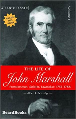 Image result for (Life of John Marshall, Albert J. Beveridge,'