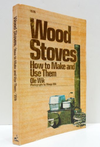 Wood Stoves How to Make and Use Them
