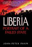 Liberia: Portrait of a Failed State