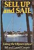 Sell up and Sail, Bill Cooper and Laurel Cooper, 0924486082