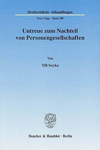 Untreue zum Nachteil von Personengesellschaften. (Strafrechtliche Abhandlungen. Neue Folge) Taschenbuch – 6. Oktober 2008 Till Soyka Duncker & Humblot 3428128648 Deutschland