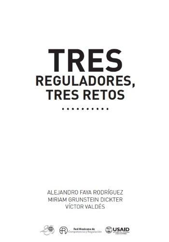 tres-reguladores-tres-retos-spanish-edition