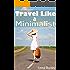 Travel Like a Minimalist