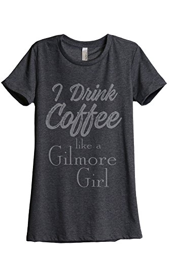 Thread Tank Drink Coffee Gilmore Girls Women's Relaxed T-Shirt Tee Charcoal Grey Medium