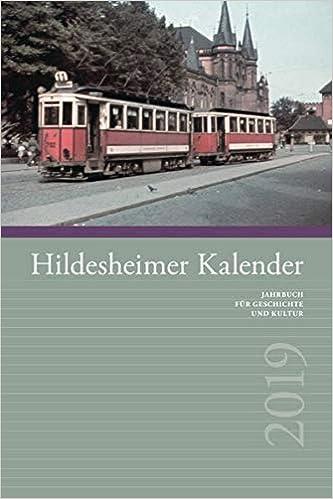 feffd4680a66b1 Hildesheimer Kalender 2019: Jahrbuch für Geschichte und Kultur: Amazon.de:  Bruno Gerstenberg, Sven Abromeit, Klaus Arndt, Ewald Bürig, Jutta Finke, ...